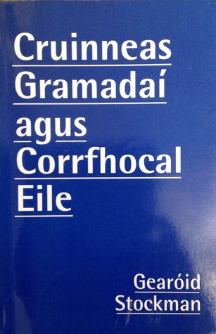 Cruinneas Gramadaí agus Corrfhocal