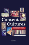 Content Cultures: Transformations of User Generated Content in Public Service Broadcasting