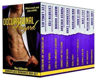 Occupational Hazard: The Ultimate Workplace Romance Box Set