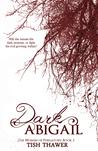 Dark Abigail (The Women of Purgatory, #2)