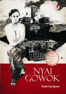 Nyai Gowok : Novel Kamasutra dari Jawa