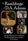 The Ramblings of D.A. Adams