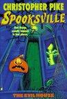 The Evil House (Spooksville, #14)
