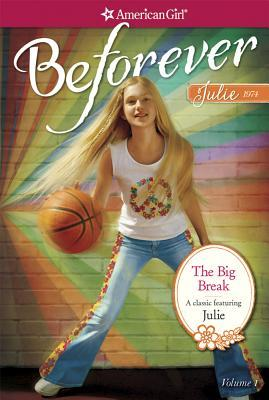The Big Break: A Julie Classic Volume 1