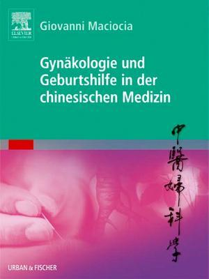 Obstetrics Gynecology In Chinese Medicine By Giovanni Maciocia
