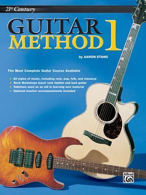 21st Century Guitar Method Book One: Guitar Method 1