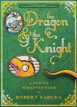 the-dragon-the-knight-a-pop-up-misadventure