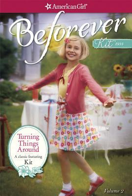 Turning Things Around: A Kit Classic Volume 2(American Girls: Kit 4-6)