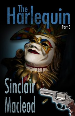 The Harlequin - Part 3