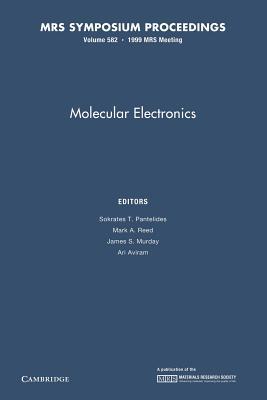 Molecular Electronics: Volume 582