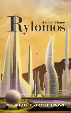 Rylomos (Haldan Thane, #2)