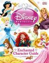 Disney Princess Enchanted Character Guide