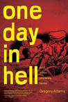 One Day in Hell: And Other Uncanny Stories