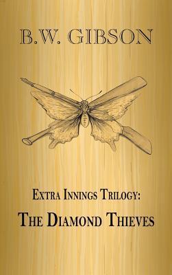 Extra Innings Trilogy: The Diamond Thieves
