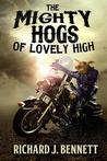 The Mighty Hogs of Lovely High