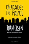 Ciudades de papel by John Green