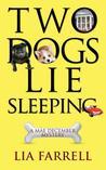Two Dogs Lie Sleeping (Mae December, #2)