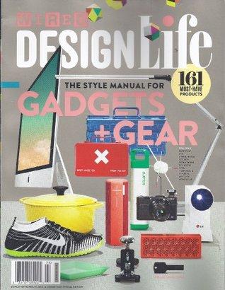 Wired Magazine Design Life (Gadgets & Gear)