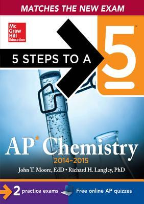 5 Steps to a 5: AP Chemistry, 2014-2015