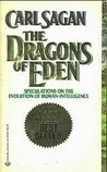 The Dragons of Eden by Carl Sagan
