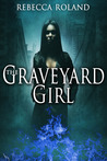 The Graveyard Girl
