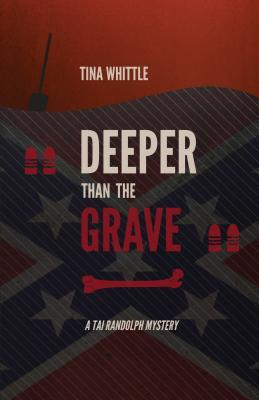 Deeper Than the Grave (Tai Randolph Mysteries #4)