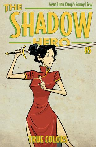 The Shadow Hero #5: True Colors