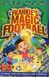 Frankie and the World Cup Carnival (Frankie's Magic Football, #6)