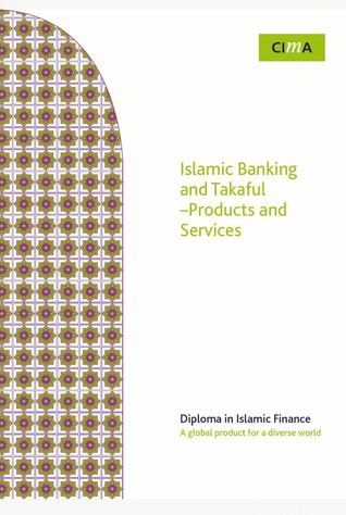 Islamic Banking and Takaful - Products and Services, Study Guide Two