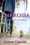 Ambrosia by Sarah Daltry
