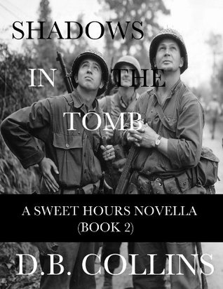 Shadows in the Tomb: A Sweet Hours Novella