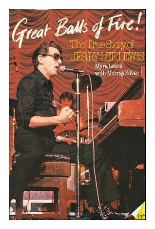 Great Balls Of Fire: The True Story Of Jerry Lee Lewis