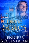 Divine Scales by Jennifer Blackstream