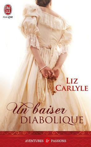 Un baiser diabolique (Lorimer Family & Clan Cameron, #4) por Liz Carlyle