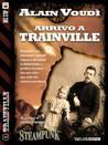 Arrivo a Trainville by Alain Voudì
