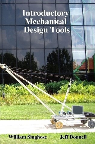Introductory Mechanical Design Tools
