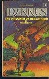 The Prisoner of Reglathium (Dannus #1)