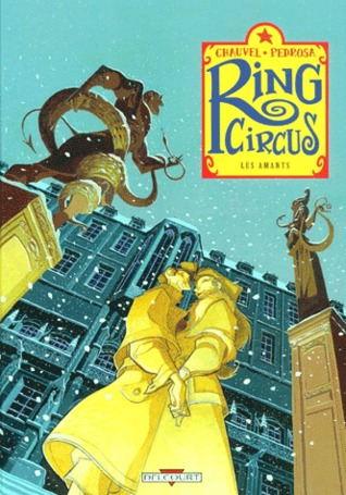 Ring Circus, Tome 3:  Les Amants