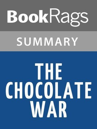 The Chocolate War by Robert Cormier | Summary & Study Guide