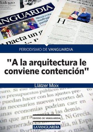 """Entrevista a Rafael Moneo, arquitecto: """"A la arquitectura le conviene contención"""""""