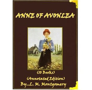 FURTHER CHRONICLES OF AVONLEA ( 10 Books Annotated Edition )