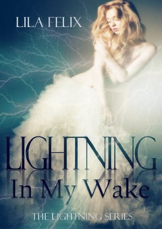 Lightning in My Wake