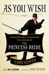 Book cover for As You Wish: Inconceivable Tales from the Making of The Princess Bride