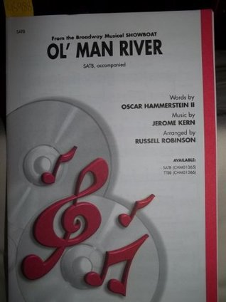 Ol' Man River - From the Broadway Musical Showboat - Satb, Accompanied
