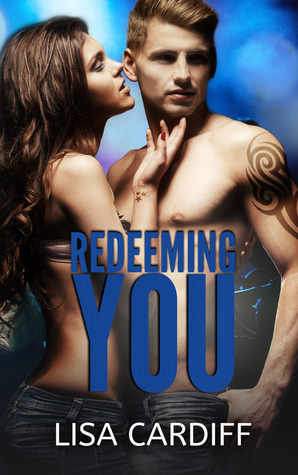 Redeeming You (Before You, #2)