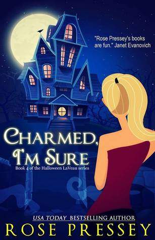 Charmed I'm Sure (Halloween LaVeau, #4)