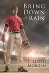 Bring Down The Rain