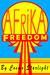 Freedom Afrika by Cosmo Starlight