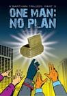 One Man: No Plan (K'Barthan, #3)