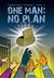 One Man: No Plan (K'Barthan...